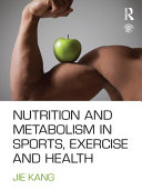 Nutrition and Metabolism in Sports  Exercise and Health