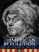 Benjamin Franklin and the American Revolution