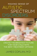Making Sense of Autistic Spectrum Disorders