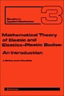 Mathematical Theory of Elastic and Elasto-Plastic Bodies [Pdf/ePub] eBook