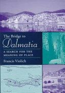 The Bridge to Dalmatia