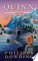 Quinn and the Quiet  Quiet