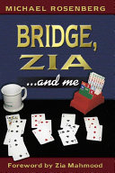 Bridge, Zia and Me