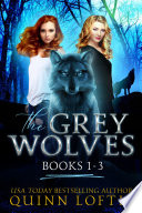 The Grey Wolves Series Collection Books 1-3