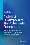 Analysis of Catastrophes and Their Public Health Consequences