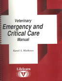 Veterinary emergency and critical care manual