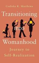 Transitioning Into Womanhood