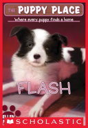 The Puppy Place #6: Flash