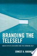 Branding the Teleself