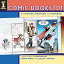 Comic Books 101 ebook