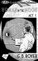 Graphic Films Collection - woman in the moon – act 1 Pdf