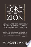 WHEN THE LORD SHALL BUILD UP ZION