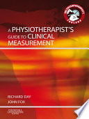 A Physiotherapist's Guide to Clinical Measurement