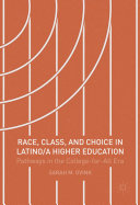 Race, Class, and Choice in Latino/a Higher Education Pdf/ePub eBook