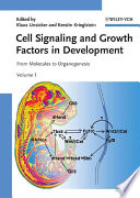 Cell Signaling and Growth Factors in Development