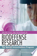 Protecting the Frontline in Biodefense Research
