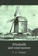 Windmills and Wind Motors Book PDF