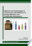 Materials and Technologies in Construction with Reference to Energy Efficiency and Sustainable Development Book