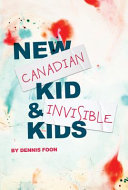 New Canadian Kid   Invisible Kids
