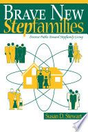 Brave New Stepfamilies