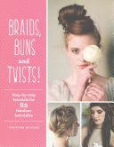 Braids  Buns and Twists