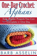 One-Day Crochet: Afghans