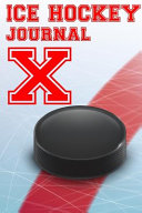 Ice Hockey Journal X