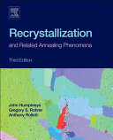Recrystallization and Related Annealing Phenomena Book