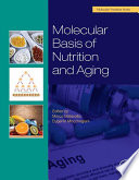 Molecular Basis of Nutrition and Aging
