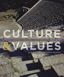 Culture And Values A Survey Of The Humanities Volume I PDF