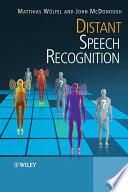 Distant Speech Recognition