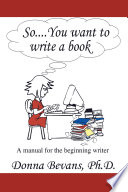 So . . . You Want to Write a Book