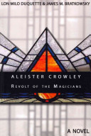 Aleister Crowley   Revolt of the Magicians