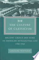 The Culture of Classicism