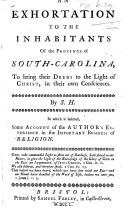 An Exhortation to the Inhabitants of the Province of South-Carolina, to bring their deeds to the light of Christ, in their own consciences. By S. H. [i.e. Sophia Hume.]