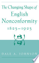 The Changing Shape Of English Nonconformity 1825 1925