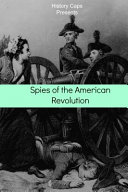 Spies of the American Revolution Book PDF
