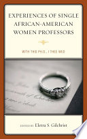 Experiences Of Single African American Women Professors Book PDF