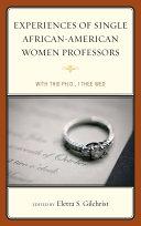 Experiences of Single African American Women Professors