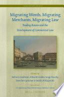 Migrating Words, Migrating Merchants, Migrating Law