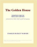The Golden House (Webster's French Thesaurus Edition)