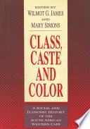 Class  Caste and Color