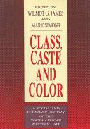 Class, Caste and Color