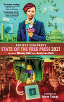 Project Censored s State of the Free Press 2021