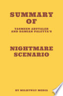 Summary Of Yasmeen Abutaleb And Damian Paletta S Nightmare Scenario