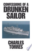 Confessions of a Drunken Sailor
