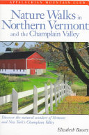 Nature Walks in Northern Vermont and the Champlain Valley