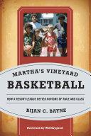 Martha's Vineyard Basketball [Pdf/ePub] eBook