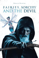 Fairies, Sorcery and the Devil