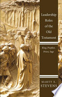 Leadership Roles of the Old Testament